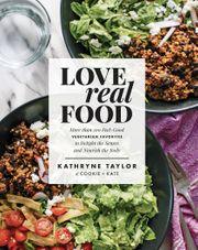 Kathryne Taylor - Love Real Food