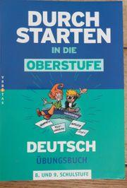 Durchstarten in die Oberstufe Deutsch Übungsbuch