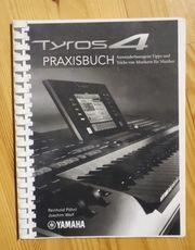 Praxishandbuch für Yamaha Tyros4 Keyboard