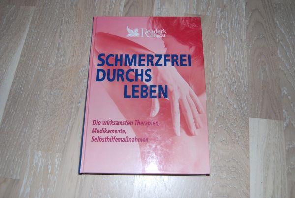 Schmerzfrei durchs Leben » Allgemeine Literatur und Romane