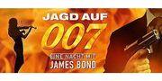 JAGD AUF 007 - EINE NACHT