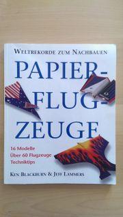 Papierflugzeuge - Weltrekorde zum Nachbauen