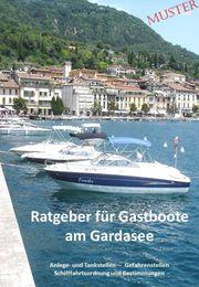 Ratgeber für Boote am Gardasee