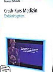 Crash Kurs Medizin: