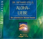 Aloha - Liebe Meditations CD im