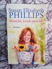 Susan Elizabeth Phillips Vorsicht frisch